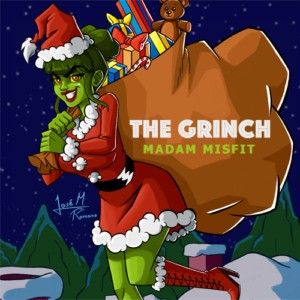 Madam Misfit- The Grinch